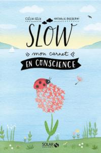 SLOW - mon carnet en conscience
